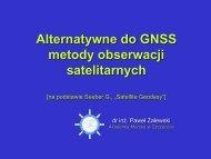 Alternatywne do GNSS metody obserwacji satelitarnych - Akademia ...