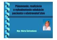 Plánovanie, realizácia a vyhodnotenie edukácie pacienta v ...
