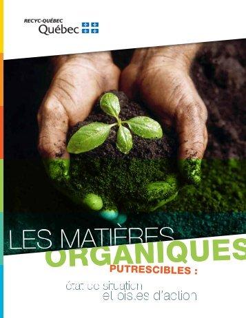 Les matières organiques putrescibles: état de la situation et piste d ...