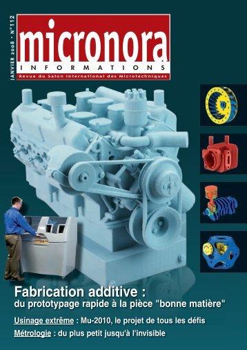 Fabrication additive : - Micronora