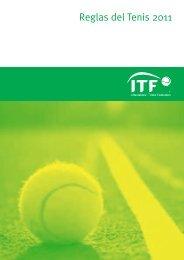 R 80 0 2 s i n n e T f o s e l u Reglas del Tenis 2011 - ITF
