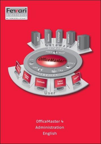 OfficeMaster 4 Administration English - Ferrari electronic AG