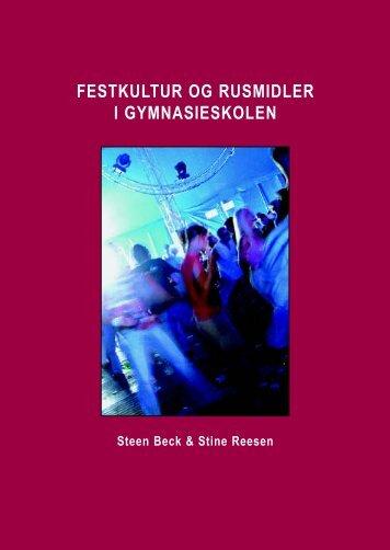 Festkultur og rusmidler i gymnasieskolen - Silkeborg-SSP