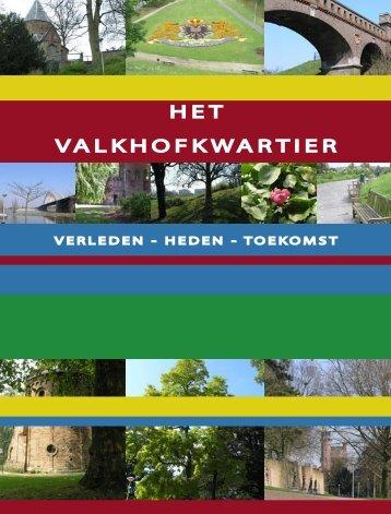 Boekje 'Het Valkhofkwartier: verleden-heden-toekomst' - Gemeente ...