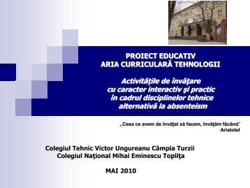 PROIECT EDUCATIV ARIA CURRICULARĂ TEHNOLOGII ...