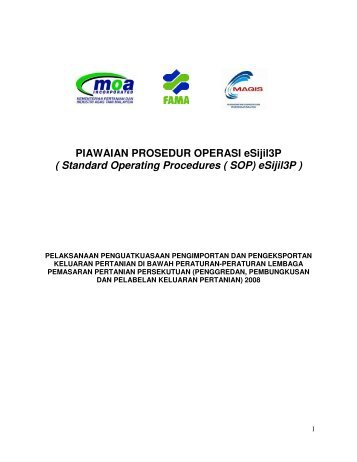 PIAWAIAN PROSEDUR OPERASI eSijil3P ( Standard ... - FAMA