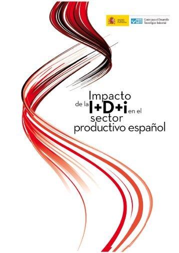 Impacto de la I+D+i en el sector productivo español - Madri+d