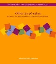 Olika syn på saken - Svensk Biblioteksförening