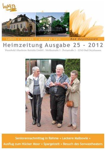 Heimzeitung Ausgabe 25 - 2012 - Warmold Altenheim-Betriebe GmbH
