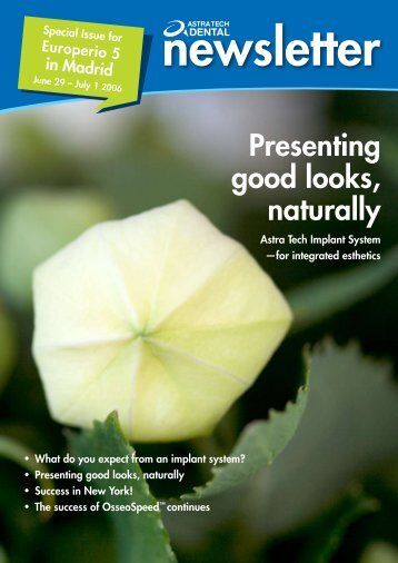 Presenting good looks, naturally - Astra Tech