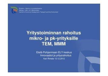 Yritystoiminnan rahoitus mikro- ja pk-yrityksille TEM, MMM - Kauhava