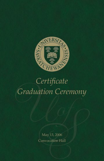 Certificate Graduation 2006 - Students - University of Saskatchewan