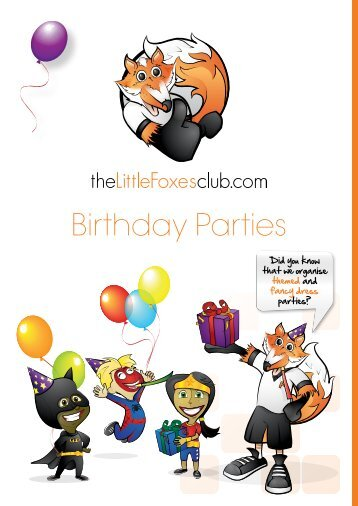 Birthday Parties - The Little Foxes Club