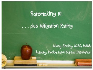 Ratemaking 101 and Mitigation Rating