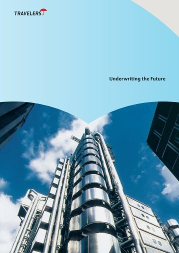 Underwriting the Future - Travelers