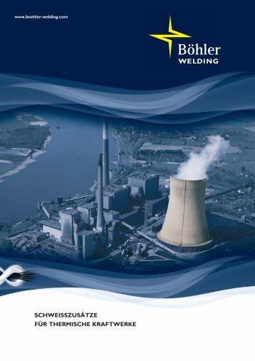 Schweißzusätze für thermische Kraftwerke - Böhler Welding