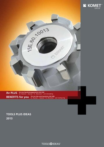 TOOLS PLUS IDEAS 2013/2014 - Komet Group