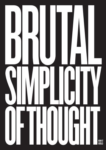 Brutal Simplicity of Thought Book