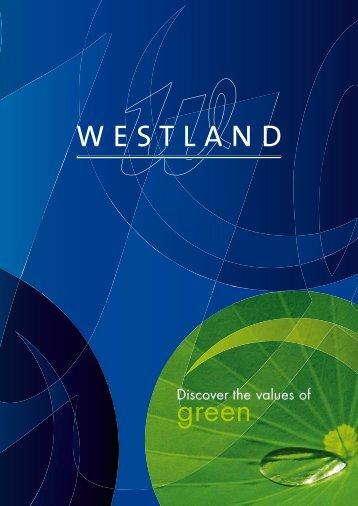 Discover the values of green - Westland Gummiwerke GmbH & Co. KG