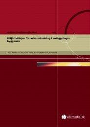 Värmeforsk rapport 1110 2009 Miljöriktlinjer för askanvändning i ...