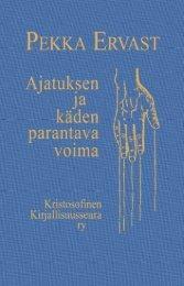 Ajatuksen ja käden parantava voima - Pekka Ervast