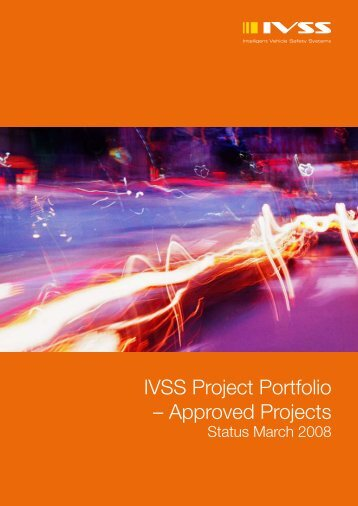 IVSS Project Portfolio - Approved Projects Status March 2008