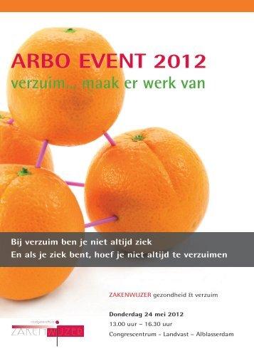 ARBO EVENT 2012 verzuim... maak er werk van - Zakenwijzer