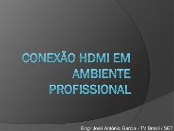 Conexão HDMI em ambiente profissional - SET
