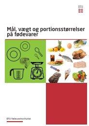 Mål, vægt og portionsstørrelser på fødevarer - DTU Orbit - Danmarks ...