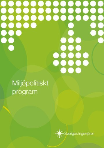 Miljöpolitiskt program - Sveriges ingenjörer