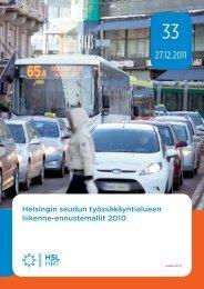 Helsingin seudun työssäkäyntialueen liikenne-ennustemallit ... - HSL