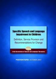 Specific Speech and Language Impairment in Children - Irish ...