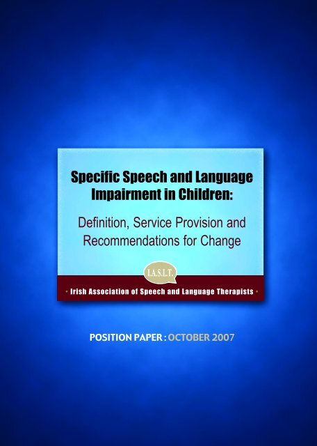 Specific Speech and Language Impairment in Children - Irish ...