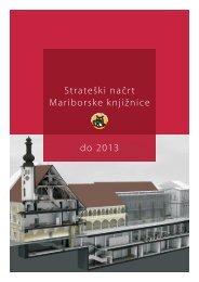 Strateški načrt Mariborske knjižnice 2006-2010, z dodatkom 2011 ...