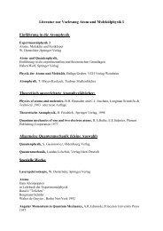Literatur zur Vorlesung Atom und Molekülphysik I Einführung in die ...
