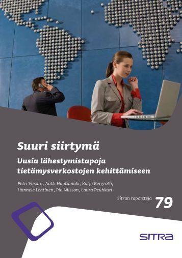 Suuri siirtymä - Uusia lähestymistapoja tietämysverkostojen ... - Sitra