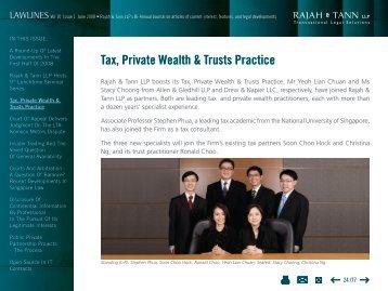Tax, Private Wealth & Trusts Practice - eOASIS - Rajah & Tann LLP