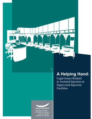 A Helping Hand: Legal Issues Related to Assisted Injection at ...