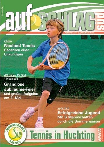 können Sie unser aktuelles Vereinsmagazin ... - Tennisverein Süd