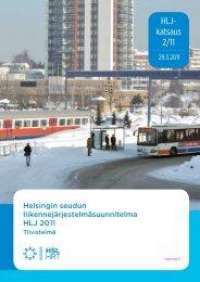Helsingin seudun liikennejärjestelmäsuunnitelma HLJ 2011 ... - HSL