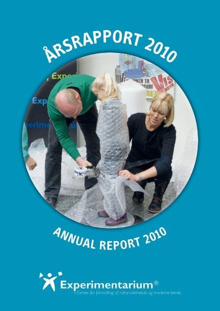 ÅrsrapporT 2010 - Experimentarium