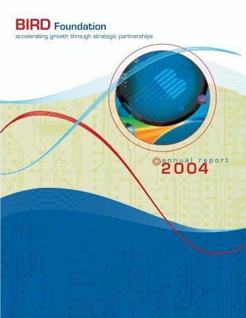 Annual Report 2004 - BIRD Foundation