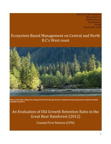 The Great Bear Rainforest and Coastal First Nations - Sustainable ...