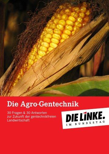 Die Agro-Gentechnik - Die Linke. im Bundestag