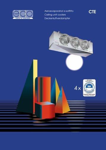 Aeroevaporatori a soffitto Ceiling unit coolers Deckenluftverdampfer