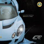 Lotus Elise Club Racer: Bekennen Sie Farbe - Lotus Haese