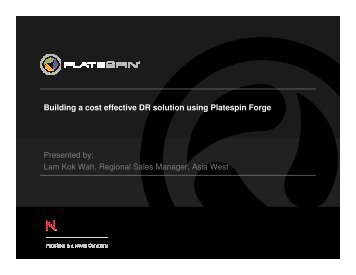 Building a cost effective DR solution using Platespin Forge ...