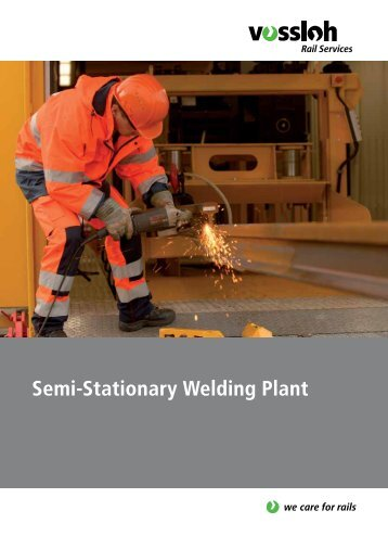 Semi-Stationary Welding Plant