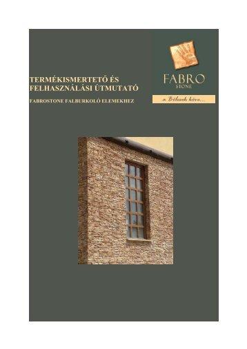 Felhasználási útmutató - Fabrostone