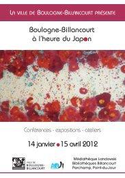 14 janvier - 15 avril 2012 Boulogne-Billancourt à l'heure du Japon